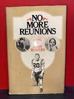 No More Reunions (John Bowers, 1973 1st Edition HCDJ)