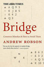 The Times Bridge: Common mistakes and how to avoid them by Andrew Robson