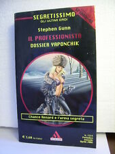 IL PROFESSIONISTA: DOSSIER YAPONCHIK S.Gunn.   SEGRETISSIMO n. 1514 Mondad  2006