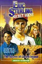 The Secret of Lizard Island Eric Sterling Secret Agent, Book 1