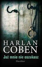 Już mnie nie oszukasz - Coben Harlan - POLISH BOOK