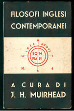MUIRHEAD  FILOSOFI INGLESI CONTEMPORANEI BOMPIANI  1939 IDEE NUOVE 6