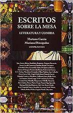 ESCRITOS SOBRE LA MESA LITERATURA Y COMIDA. ENVÍO URGENTE (ESPAÑA)