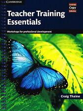 TEACHER TRAINING ESSENTIALS Workshops for Professional Development   Thaine @NEW