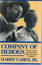 Company of Heroes: My Life as an Actor in the John Ford Stock Company 1994 1st E