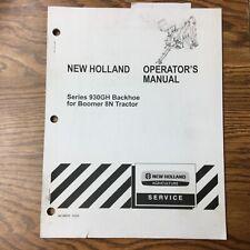 New Holland Series 930gh Backhoe Operators Manual Parts Operation Amp Maintenance