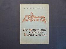 Sigfried Asche, Die Wartburg und ihre Kunstwerke, Eisenach und Kassel 1956