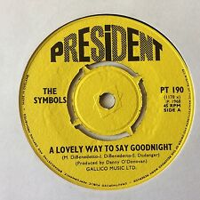 """THE SYMBOLS: """"A LOVELY WAY TO SAY GOODNIGHT"""" on UK PRESIDENT PT 190"""