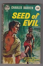 CHARLES BARREN  =  SEED OF EVIL  =  {ACE BOOKS RACE CONFLICT CENTRAL AFRICA}  =