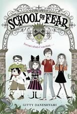 School of Fear: School of Fear 1 by Gitty Daneshvari (2010, Paperback)