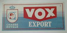 AFFICHE ANCIENNE BIERE VOX EXPORT CHASSE ROYALE IMP COCU QUAREGNON BELGIQUE