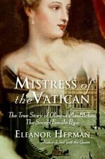 Mistress of the Vatican: The True Story of Olimpia Maidalchini: The Secret Femal