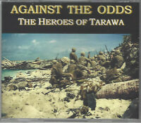 AGAINST THE ODDS: THE HEROES OF TARAWA - 5-STAR WWII COMBAT STORY