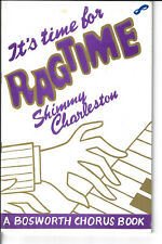 It's Time for Ragtime * A Bosworth Chorus Book