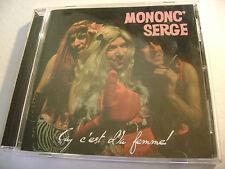 Mononc 'Serge Et Anonymus - Ça, C'est d'La Femme! (CD, Dec-2011, Ais)