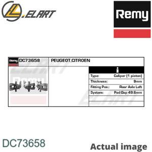 BRAKE CALIPER FOR PEUGEOT CITRO N 307 3A C RHR KFU 9HY 9HZ NFU RFN RHY RHS REMY