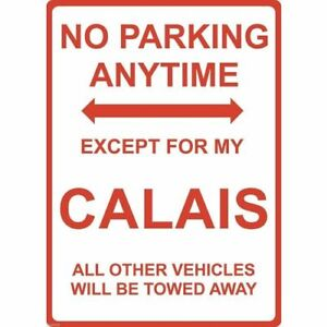 """Metal Sign - """"NO PARKING EXCEPT FOR MY CALAIS"""" Holden"""