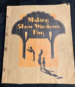 Making Show Windows Pay Manual Course Book 1928