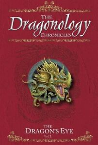 The Dragon's Eye (Dragonology) (Dragonology S.) by Steer, Dugald Hardback Book