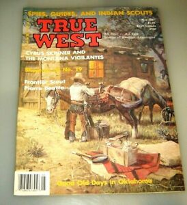 TRUE WEST Magazine May 1987 Montana Saloon Keeper,Shootout on No. 19 Ghost Town.