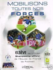 Publicité advertising 2002 Elsève sponsor officiel Equipe de France Football