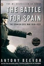 The Battle for Spain: The Spanish Civil War 1936-1939 by Antony Beevor (Paperback / softback)