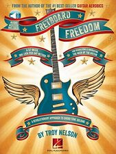 Troy Nelson: Fretboard Freedom by Nelson  New 9781458420145 Fast Free Shipping..