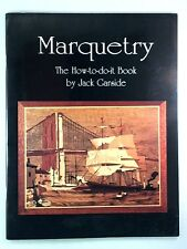 Marquetry: The How to do it Book by Garside, Jack