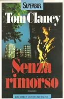 SENZA RIMORSO-Tom Clancy-BUR (1997)