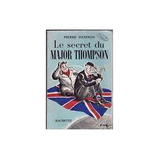 Le SECRET du Major THOMPSON/Pierre DANINOS Illustré1956
