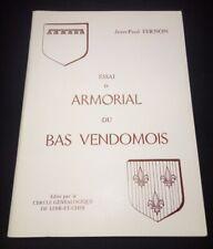 Armorial du Bas-Vendomois par JP Frenon  - Loir et Cher / Lavardin - Montoire