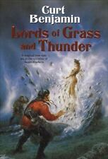 Lords Of Grass And Thunder by Curt Benjamin HC new