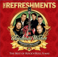 THE REFRESHMENTS (SWEDEN) - CHRISTMAS WISHES: THE BEST OF ROCK'N'ROLL X-MAS NEW