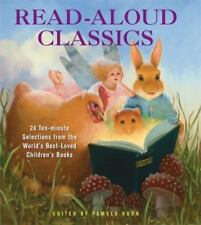 Read-Aloud Classics: 24 Ten-Minute Selections from the World's Best-Loved Child