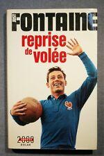 REPRISE DE VOLEE (544JF) JUST FONTAINE 1970 EDITIONS SOLAR