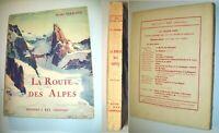 ALPES TOURISME EN 1925 CHAMOUNI ANNECY ST GERVAIS GRENOBLE BRIANCON FAYET VAR...