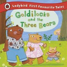 Goldilocks and the Three Bears: Ladybird Firs by Nicola Baxter New Hardback Book