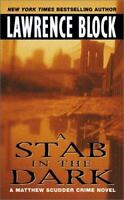 A Stab in the Dark [Matthew Scudder Mysteries] , Block, Lawrence