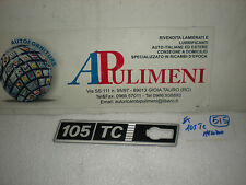 FREGIO-LOGO-SIGLA-SCRITTA (BADGE) LATERALE SX FIAT RITMO 105 TC METALLO