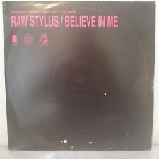 "Raw Stylus ‎– Believe In Me (2 x Vinyl 12"" Maxi 33 Tours)"