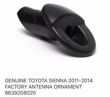 GENUINE TOYOTA SIENNA 2011-2014 FACTORY ANTENNA ORNAMENT 8639208020
