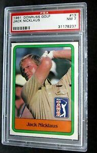 JACK NICKLAUS RC 1981 DONRUSS GOLF ROOKIE CARD#13 PSA7!PGA TOUR SUPERSTAR ROOKIE