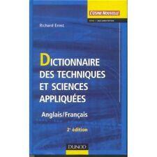 Dictionnaire des techniques et sciences appliquées: Anglais>Français Ernst