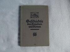 Altes Schulbuch - Geschichte der Griechen u. Römer - 1933