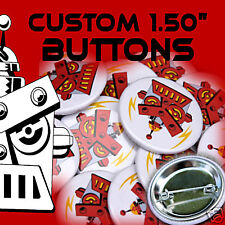 """500 Custom Made 1 1/2 inch Pinback Buttons Badges 1.50"""""""