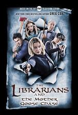 The Librarians and the Mother Goose Chase by Greg Cox Brand New 2017 Hardcover