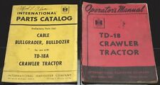 International TD-18A Crawler Tractor Parts Catalog and TD-18 Operators Manual IH
