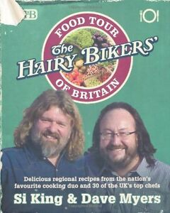 The Hairy Bikers' Food Tour of Britain By Si King,Dave Myers