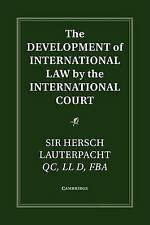 The Development of International Law by the International Court (Grotius Classic