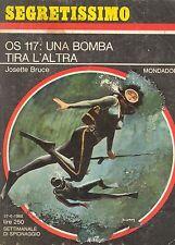 OS 117: UNA BOMBA TIRA L'ALTRA - JOSETTE BRUCE